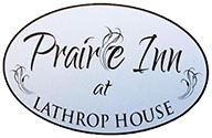 Prairie Inn at Lathrop House sign